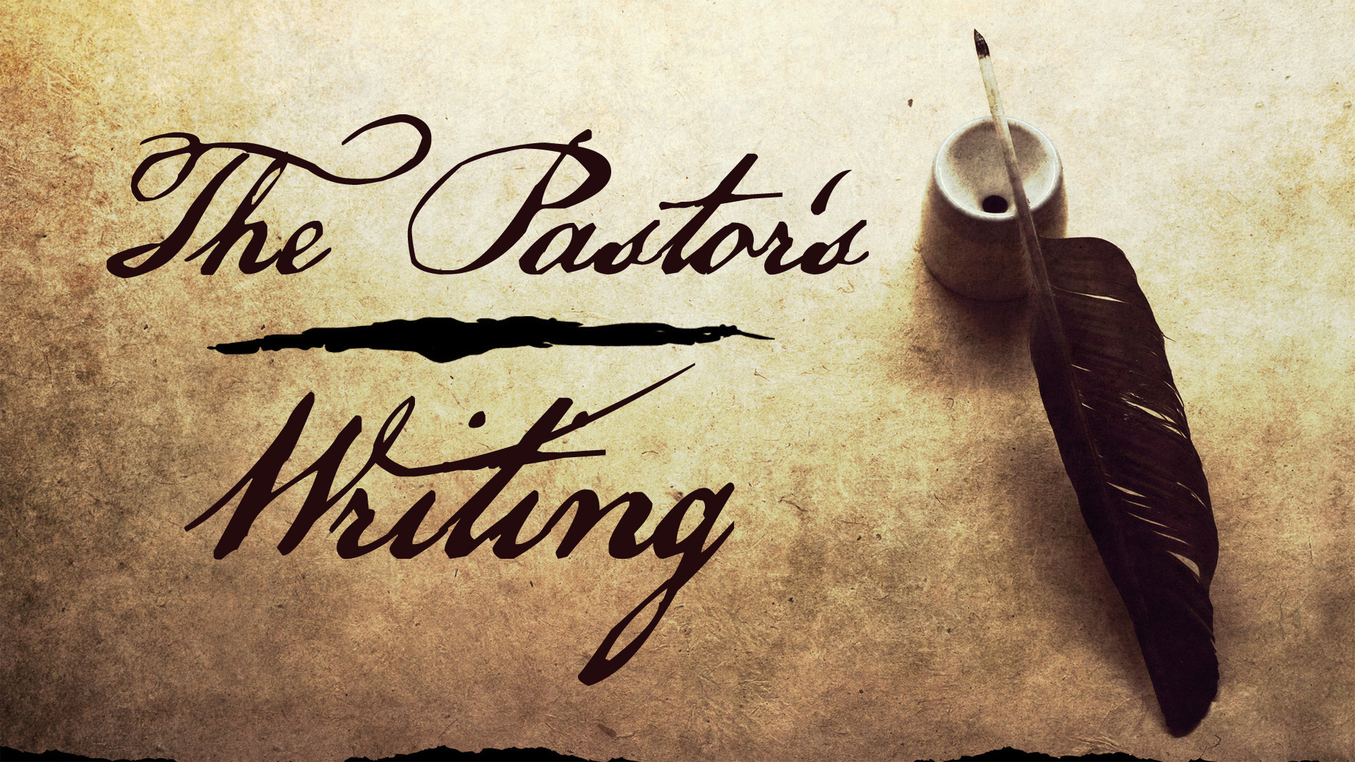 The Pastor's Writing