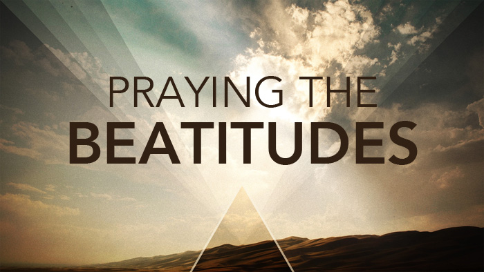 Praying the Beatitudes