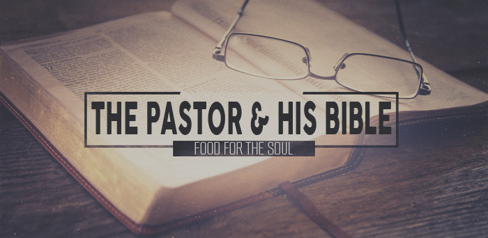 The Pastor and His Bible